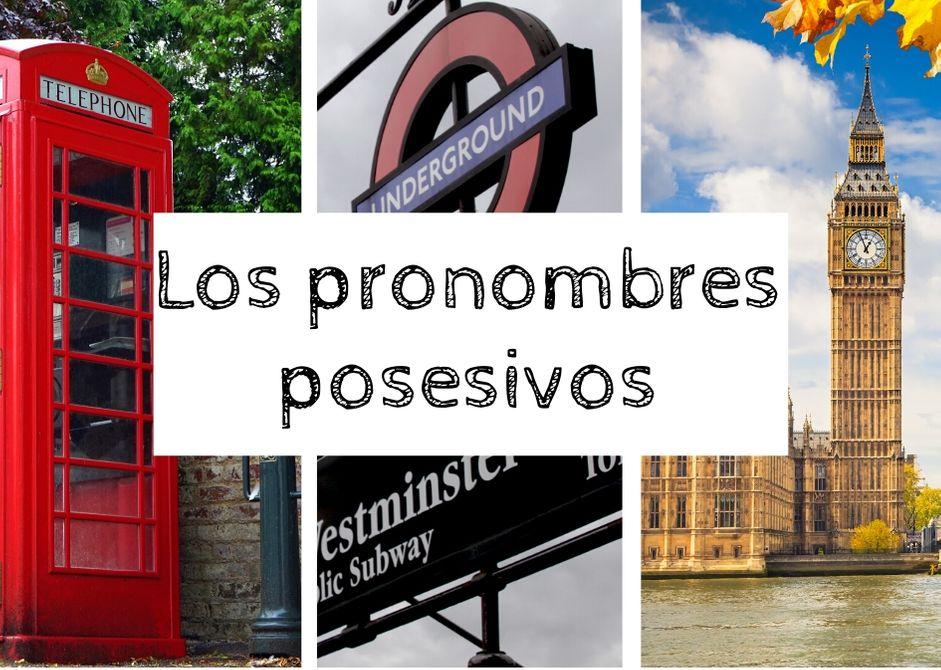 Los pronombres posesivos en inglés